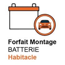 Forfait montage batterie habitacle