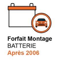 Forfait Montage Batterie APRES 2006